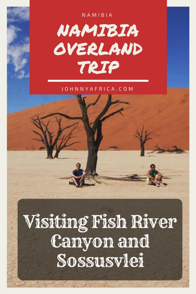Guide To Visiting Fish River Canyon And Sossusvlei, Namibia