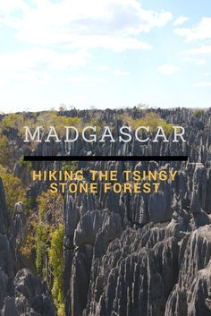 Guide To Hiking The Tsingy Stone Forest, Madagascar