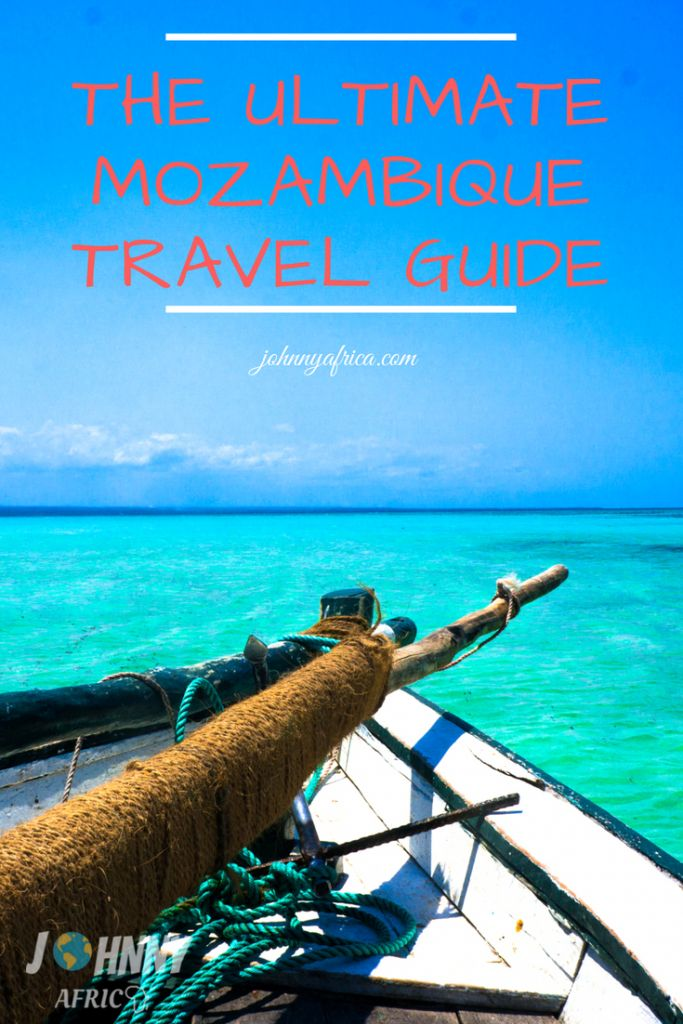 The Ultimate Mozambique Travel Guide