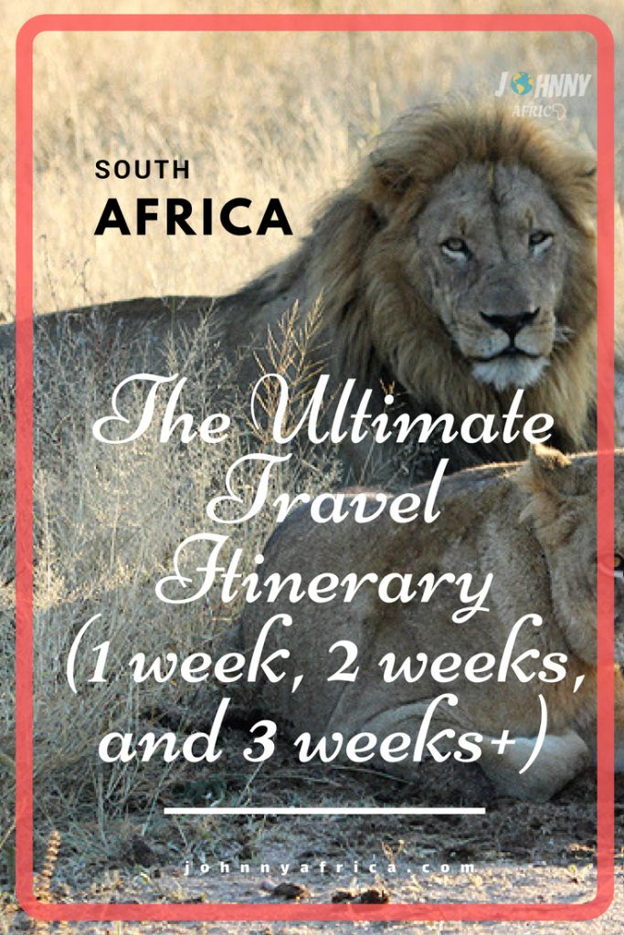 The Perfect One Week, Two Week, and Three Week Travel Itinerary For South Africa