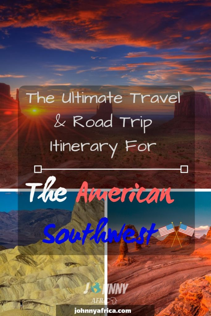 The Ultimate American Southwest Road Trip Itinerary