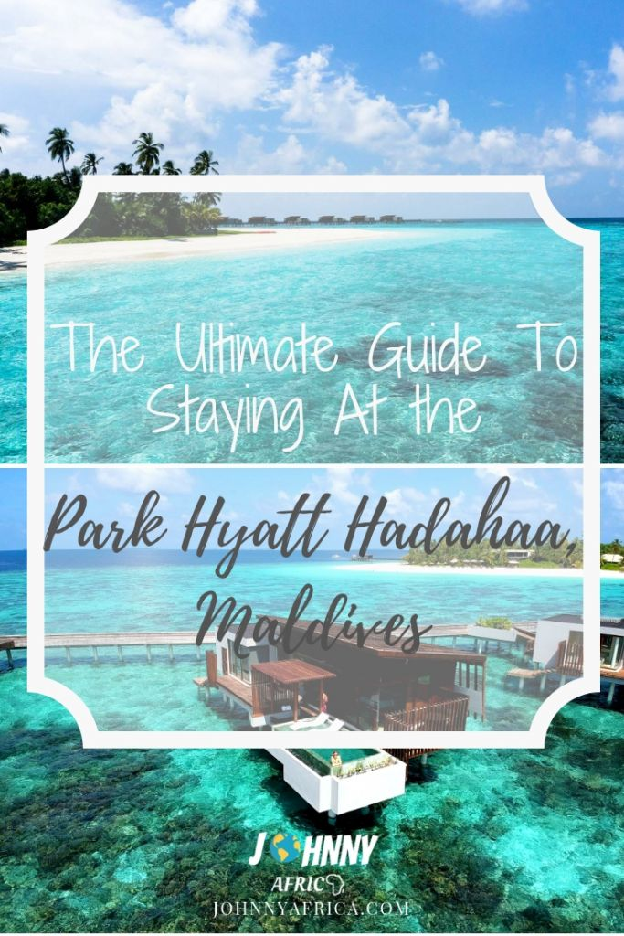 The Ultimate Guide And Review For The Park Hyatt Hadahaa, Maldives